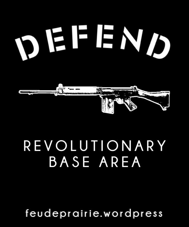 defend revolutionary base area